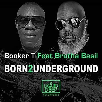 Born2Underground