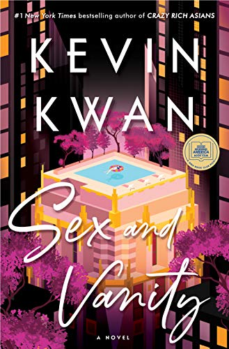 Sex and Vanity: A Novel - Kindle edition by Kwan, Kevin ...