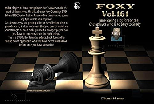 Time Saving Tips for the Chess Player Who is Too Busy to Study - IM Andrew Martin - Foxy 161 by The House of Staunton, Inc.