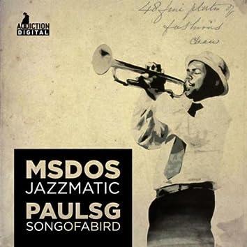 Jazzmatic / Song of a Bird