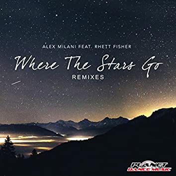 Where The Stars Go (Remixes)