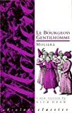 Le Bourgeois Gentilhomme (Absolute Classics) by Moliere (1992-04-01) - Absolute Classics; New edition edition (1992-04-01) - 01/04/1992