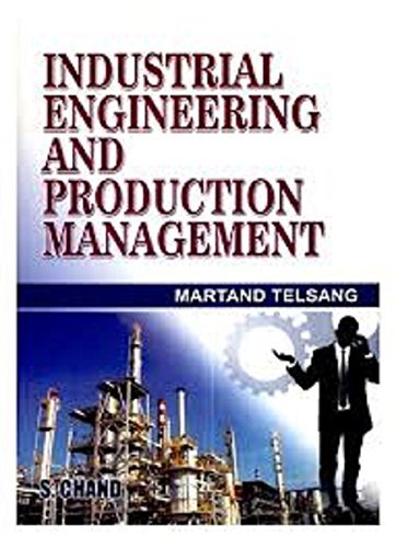 Industrial Engineering and Production Management by Martand Telsang