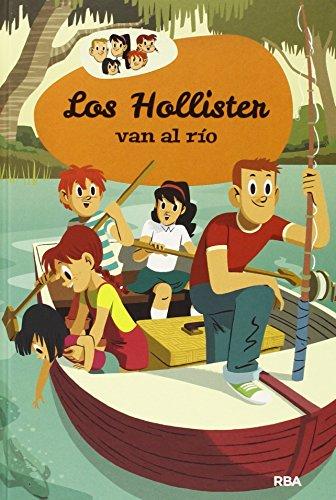 Los Hollister 2: Los Hollister van al río (INOLVIDABLES)