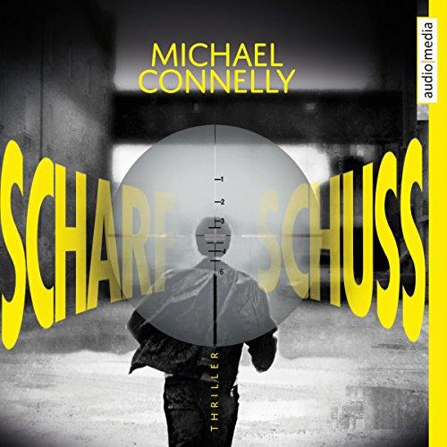 Scharfschuss (Harry Bosch 19) audiobook cover art
