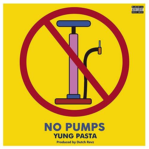 No Pumps [Explicit]