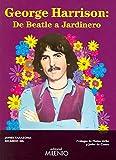 George Harrison: de Beatle a jardinero: 43 (Música)