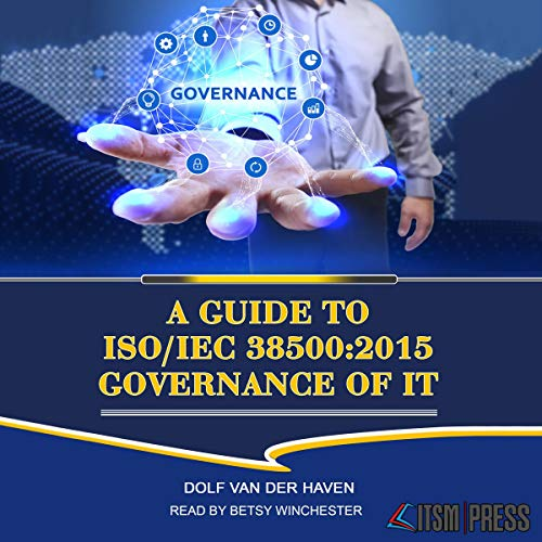 A Guide to ISO/IEC 38500:2015 Governance of IT audiobook cover art