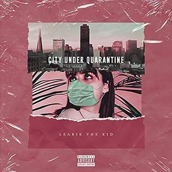 City Under Quarantine