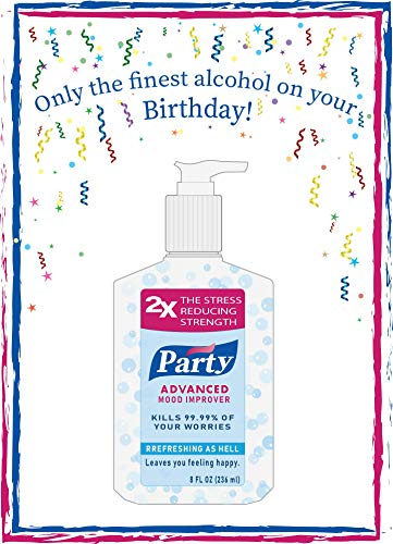 COVID, Pandemic, Birthday, Hand Sanitizer, Only the finest alcohol on your Birthday!