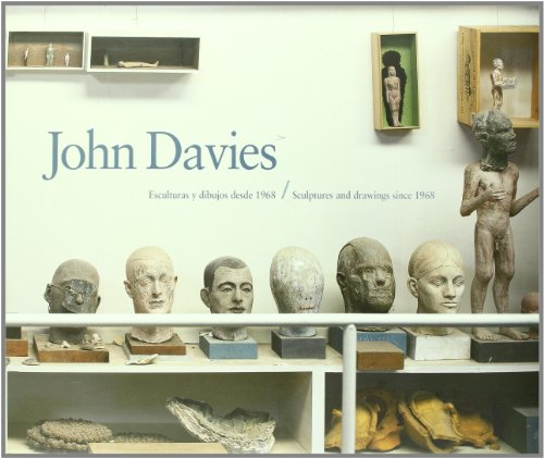 John Davies: Sculptures and Drawings Since 1968