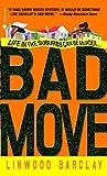 Bad Move: A Novel (Zack Walker)