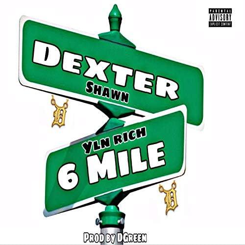 WhatChaKnow Records LLC feat. Dexter Shawn & YLN Rich