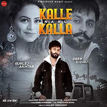 Kalle Naal Kalla (feat. Gurlej Akhtar)