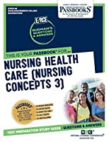Nursing Health Care (Nursing Concepts 3)
