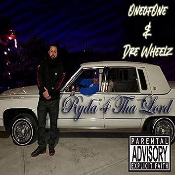 Ryda 4 Tha Lord (feat. Dre Wheelz)