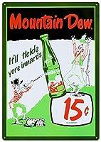 Mountain Dew Soda 15セント ブリキ看板 12 x 17インチ