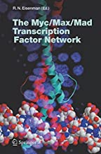 The Myc/Max/Mad Transcription Factor Network (Current Topics in Microbiology and Immunology Book 302)