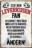 Blechschilder ICH BIN Leverkusen Fan Metallschild für