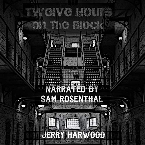 Twelve Hours on the Block
