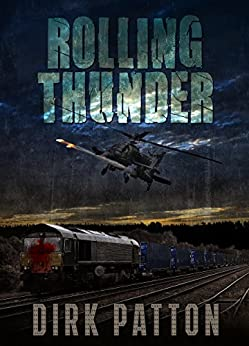 Rolling Thunder: V Plague Book 3 by [Dirk Patton]
