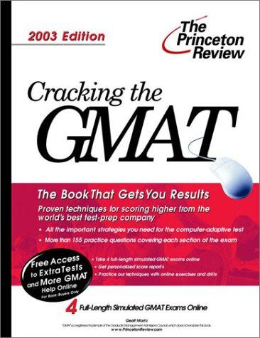 Cracking the GMAT, 2003 Edition (Graduate Test Prep)