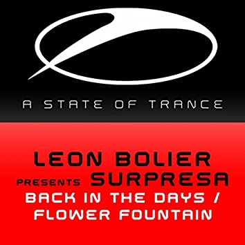 Back in the Days / Flower Fountain
