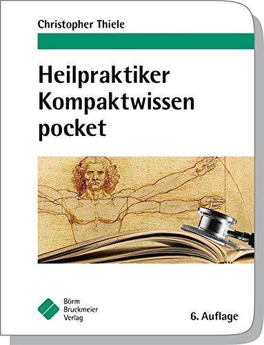 Heilpraktiker Kompaktwissen pocket (pockets)