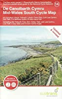 Mid-Wales South Cycle Map: Including the Ystwyth Trail, Elan Valley Trail, Lon Las Cymru, Lon Teifi, 3 day rides and 6 town centre maps (Sustrans pocket-sized guide to the National Cycle Network)