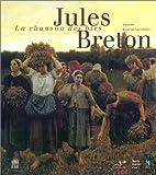 Jules Breton - La Chanson des blés