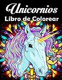 Unicornios Libro de Colorear para Adultos: Divertido y hermoso libro para colorear de unicornios para adultos y adolescentes con flores y mandala para relajarse y aliviar el estrés !.