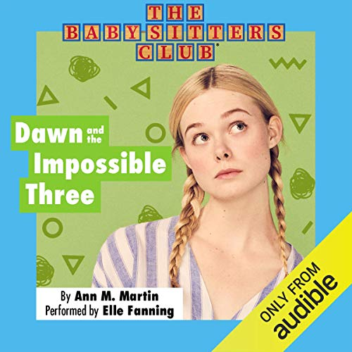 Dawn and the Impossible Three audiobook cover art