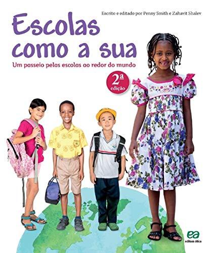 Escolas como a sua - Um passeio pelas escolas ao redor do mundo - Aluno