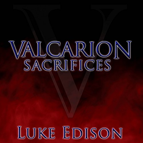 Valcarion: Sacrifices audiobook cover art