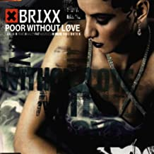 Poor Without Love