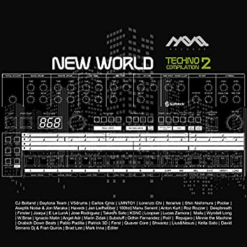 Mona Records New World Techno Vol​.​2 Compilation