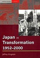 Japan in Transformation, 1952-2000 (Seminar Studies in History Series)