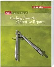 Ingenix Coding Lab: Coding from the Operative Report - 2006 (Ingenix Coding Lab 2006)