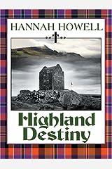Highland Destiny (The Murray Family Series) ハードカバー
