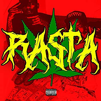 Rasta (feat. K$upreme & Slimesito)