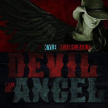 Devil Was an Angel