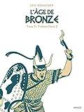 L'Âge de bronze T3.1 - Trahison (1re partie)
