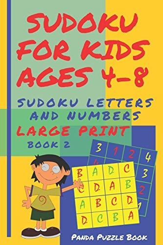 Sudoku For Kids Ages 4-8 - Sudoku Letters And Numbers: Sudoku Kindergarten - Brain Games large print sudoku - Book 2