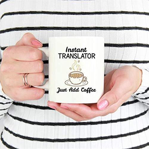Vertaler Mok, Instant Translator, gewoon koffie toevoegen, Vertaler geschenk, Geschenken voor vertalers, Grappige Vertaler Geschenken, Grappige Vertaler Koffie Mok