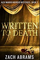 Written To Death: Premium Hardcover Edition