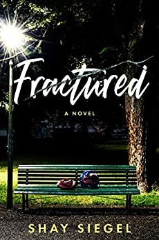 Fractured by [Shay Siegel]