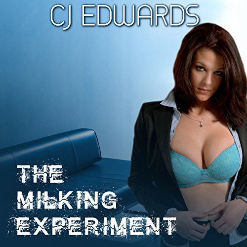 The Milking Experiment audiobook cover art