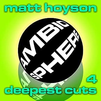 Matt Hoyson Deepest Cuts, Volume 4
