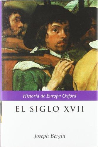 El siglo XVII (Historia de Europa Oxford)