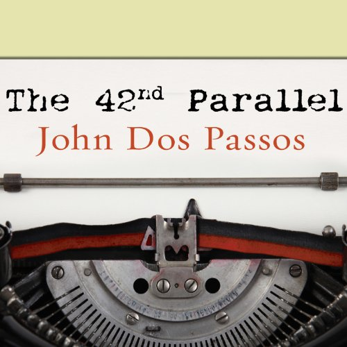 The 42nd Parallel audiobook cover art
